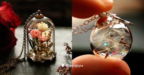 Эти удивительные украшения позволяют носить на себе маленькие кусочки природы
