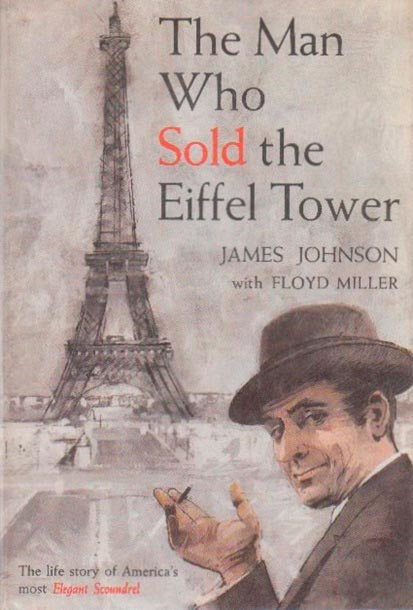 Книга «Человек, который продал Эйфелеву башню»