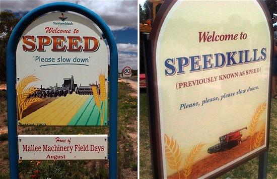 В Австралии есть город под названием «Скорость убивает»