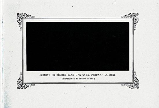 В 1882 г. была написана картина в виде чёрного прямоугольника «Битва негров в туннеле»